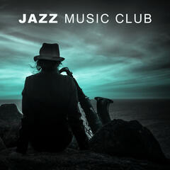 Jazz Music Club – Best Jazz Music for Jazz Club & Restaurant, Melow Sounds for Family Dinner, Smooth Jazz, Calming Piano Bar