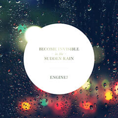 Become Invisible In The Sudden Rain