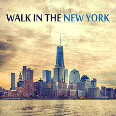 Walk in The New York – Smooth Piano Jazz, Easy Listening, Feel The Atmosphere New York City, Background Piano Music, Sensual Piano, Soft Jazz