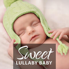Sweet Lullaby Baby – Lullabies for Sleeping, Classical Composers for Baby, Sweet Melodies for Babies, Mozart, Schubert, Bach, Chopin