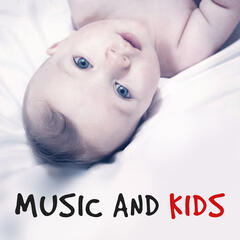 Music and Kids – Classical Music for Children, Music Fun, Growing Baby, Mozart for Your Baby