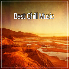 Best Chill Music – Chillout Music, Party Lounge, Chill Del Mar, Music to Relax, Soft Sounds