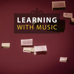 Learning with Music – Music to Study, Homework with Mozart, Bach, Easy Study, Learning with Classical Songs