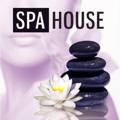 Spa House – Calming Nature Sounds for Spa & Wellness, Spa Hotel Music, Deep Relaxing Music, Touch of Nature, Sounds of the Birds And Ocean Waves, Full Relaxing New Age Music