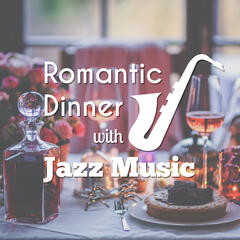 Romantic Dinner with Jazz Music – Candle Light Dinner, Romantic Evening, Smooth Jazz, Sensual Massage, First Kiss