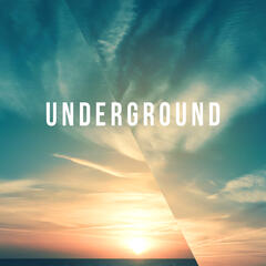 Underground – Chill Out Lounge, Summer Music, Ibiza Chill Out Lounge Tunes, Electronic Music Sexy & Smooth Chillout Tunes