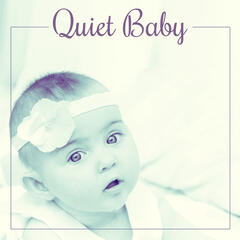 Quiet Baby – Music for Listening and Relaxation, Songs to Pillow, Mozart to Bed, Lullabies for Children