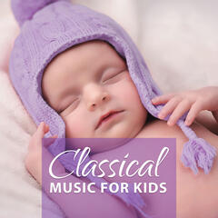 Fun Classical Music for Kids – Music with Composer, Active Listning, Piano Music for Smart Kids, Mozart Melodies