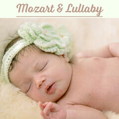 Mozart & Lullaby – Music for Little Baby, Relaxation Songs to Sleep, Calm Lullabies, Gentle Sounds to Pillow