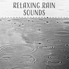 Relaxing Rain Sounds – Water Waves, Rain Music, New Age Relaxation