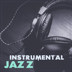 Instrumental Jazz – Most Romantic Jazz Sounds, Instrumental Piano Jazz, Falling In Love, Candle Light, Dinner for Two, Mellow Jazz