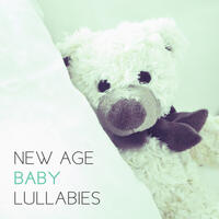 New Age Baby Lullabies – Calm Sounds to Relax, Baby Calmness, Relaxing Sounds for Child, Quiet Night