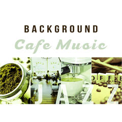 Background Cafe Music – Gentle Jazz Music, Best Background to Cafe, Smooth Jazz, Instrumental Piano, Cafe Bar, Relax Jazz Cafe