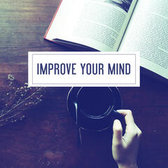 Improve Your Mind – Music for Study, Perfect Memory, Classical Sounds, Bach, Mozart, Beethoven