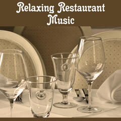 Relaxing Restaurant Music – Soft Jazz Sounds, Background Music for Restaurant, Calming Piano