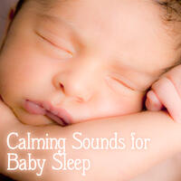 Calming Sounds for Baby Sleep – Soft New Age Music for Baby, Relaxation Music, Dream All Night