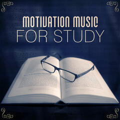 Motivation Music for Study – Songs for Learning, Brain Power, Increase Concentration, Easy Work with Composers
