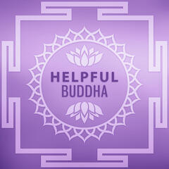 Helpful Buddha - Happy Body, Relax and Calm, Behavior of Balance, Best Way, Help Mind, Rest after Work
