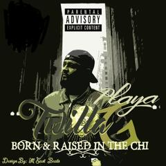 Playa, Born and Raised in the Chi - Single