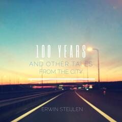 100 Years and Other Tales from the City