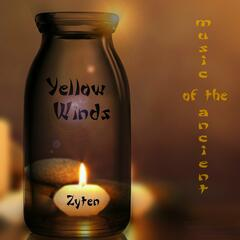 Yellow Winds (Music of the Ancient)