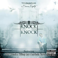 Knock Knock (feat. ASAP Preach, Larrissia Tarver & Tiffany Joy) - Single