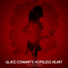 Glace Conway's Hopeless Heart (feat. JD) - Single