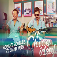 Mi Chica Ideal (feat. Omar Kuri) - Single