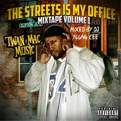 The Streets Is My Office: Mixtape, Vol. 1