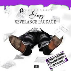 Severance Package (Screwed & Chopped)