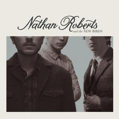 Nathan Roberts & The New Birds