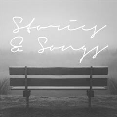 Stories & Songs