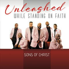 Unleashed While Standing on Faith