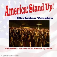America: Stand Up! (Christian Version)