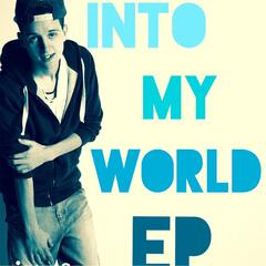 Into My World - EP
