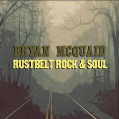 Rustbelt Rock and Soul
