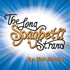 The Long Spaghetti Strand