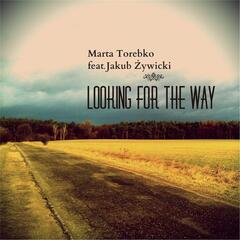 Looking for the Way (feat. Jakub Żywicki)