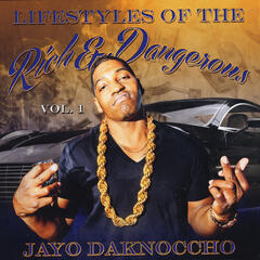 Lifestyles of the Rich & Dangerous, Vol. 1