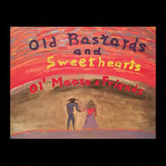 Old Bastards and Sweethearts
