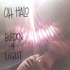 Burden of Light