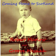 Coming Home to Scotland (I Belong to Glasgow)