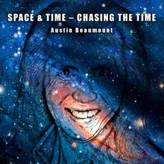 Space & Time: Chasing the Time