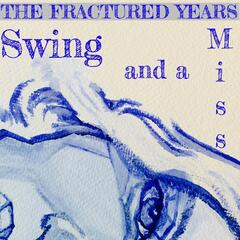 Swing and a Miss (feat. Christine Dwyer)