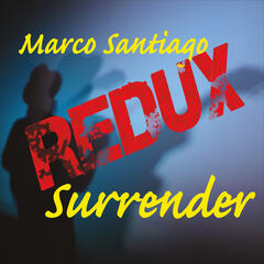 Surrender (Redux)
