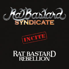Incite - Rat Bastard Rebelion