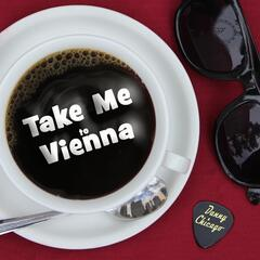 Take Me to Vienna