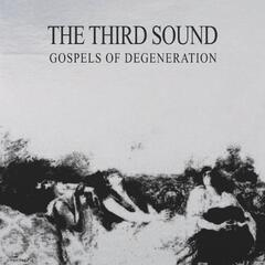 Gospels of the Degeneration