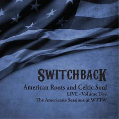 American Roots and Celtic Soul Live, Vol. Two