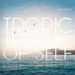 Tropic of Self